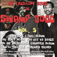 The Excellent Sides of Swamp Dogg Vol. 5 — Swamp Dogg