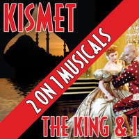 Two On One Musicals - Kismet and the King and I — сборник