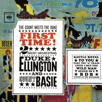 First Time! The Count Meets The Duke — Duke Ellington, Count Basie