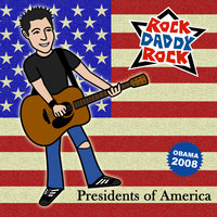 Presidents of America — Rock Daddy Rock