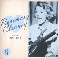 Duets 1950-1958 — Rosemary Clooney