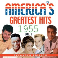 America's Greatest Hits 1955 Expanded Edition, Vol. 1 — сборник
