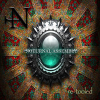 Re Tooled — Nocturnal Assembly