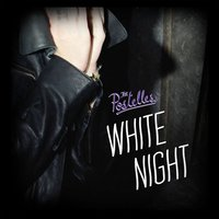 White Night EP — The Postelles