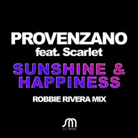 Sunshine & Happiness — Provenzano, Scarlet