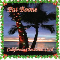 California Christmas Card — Pat Boone