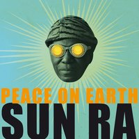 Peace On Earth — Sun Ra