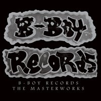 B-Boy Records: The Masterworks — сборник