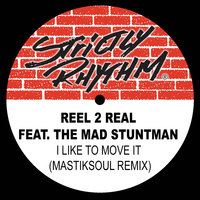 I Like to Move It - Single — Reel 2 Real, The Mad Stuntman