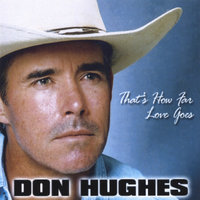 That's How Far Love Goes — Don Hughes