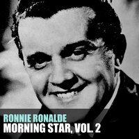 Morning Star, Vol. 2 — Ronnie Ronalde