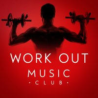 Work out Music Club — Work Out Music Club