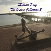 The Online Collection 3 — Michael King