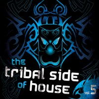 The Tribal Side Of House, Vol. 5 — сборник