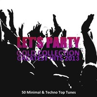 Let's Party Gold Collection Greatest Hits 2013 — сборник
