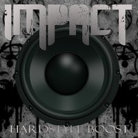 Hardstyle Boost — Impact