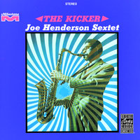 The Kicker — Joe Henderson Sextet