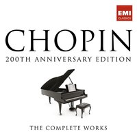 The Complete Chopin Edition - 200th anniversary — Фредерик Шопен