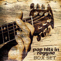 Pop Hits In Reggae Boxset Platinum Edition — сборник
