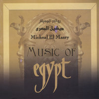 Music of Egypt — Micheal ElMasry