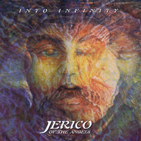 Into Infinity — Jerico of the Angels