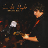 Leave Your Mark — Cade Doyle
