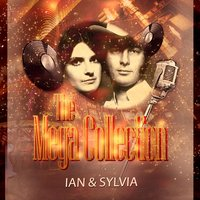The Mega Collection — Ian & Sylvia