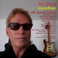 Carefree — Dr. Dave