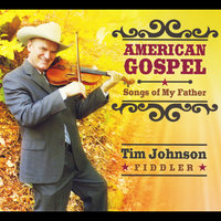 American Gospel: Songs of My Father — Tim Johnson