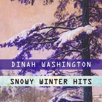 Snowy Winter Hits — Dinah Washington & Brook Benton