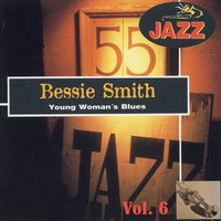 Young Woman's Blues, El Gran Jazz Vol. 6 — Bessie Smith