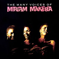 The Many Voices Of — Miriam Makeba