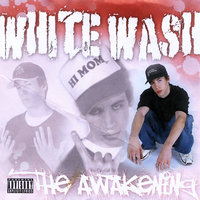 The Awakening — Whitewash
