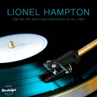 One of the Best Jazz Musicians of All Time — Lionel Hampton