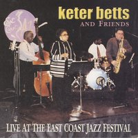 Live At The East Coast Jazz Festival 2000 — Keter Betts