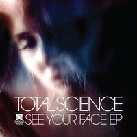 See Your Face — Total Science