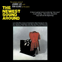 The Newest Sound Around — Jeanne Lee, Ran Blake, Jeanne Lee And Ran Blake, Jeanne Lee|Ran Blake, Джордж Гершвин