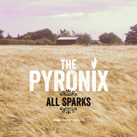 All Sparks — The Pyronix