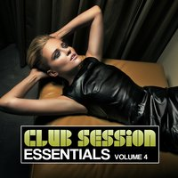 Club Session Essentials, Vol. 4 — сборник