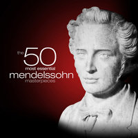 The 50 Most Essential Mendelssohn Masterpieces — Bamberg Symphony Orchestra