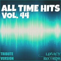 All Time Hits - Vol. 44 — New Tribute Kings