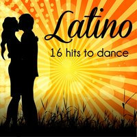 Latino 16 Hits to Dance — сборник