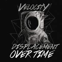 Displacement Over Time — Velocity