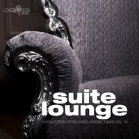 Suite Lounge 18 - A Collection of Relaxing Lounge Tunes — сборник