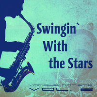 Swingin` With the Stars, Vol. 2 — сборник