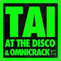 At the Disco — TAI