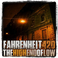 The High End of Low — Fahrenheit 420
