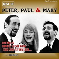 Best of Peter, Paul & Mary — Peter, Paul & Mary