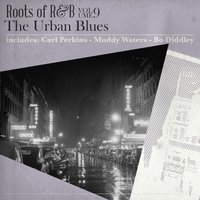 Roots of R & B, Vol. 9 - The Urban Blues — сборник