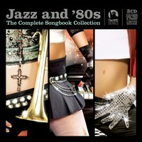 Jazz and 80s - The Complete Collection — сборник